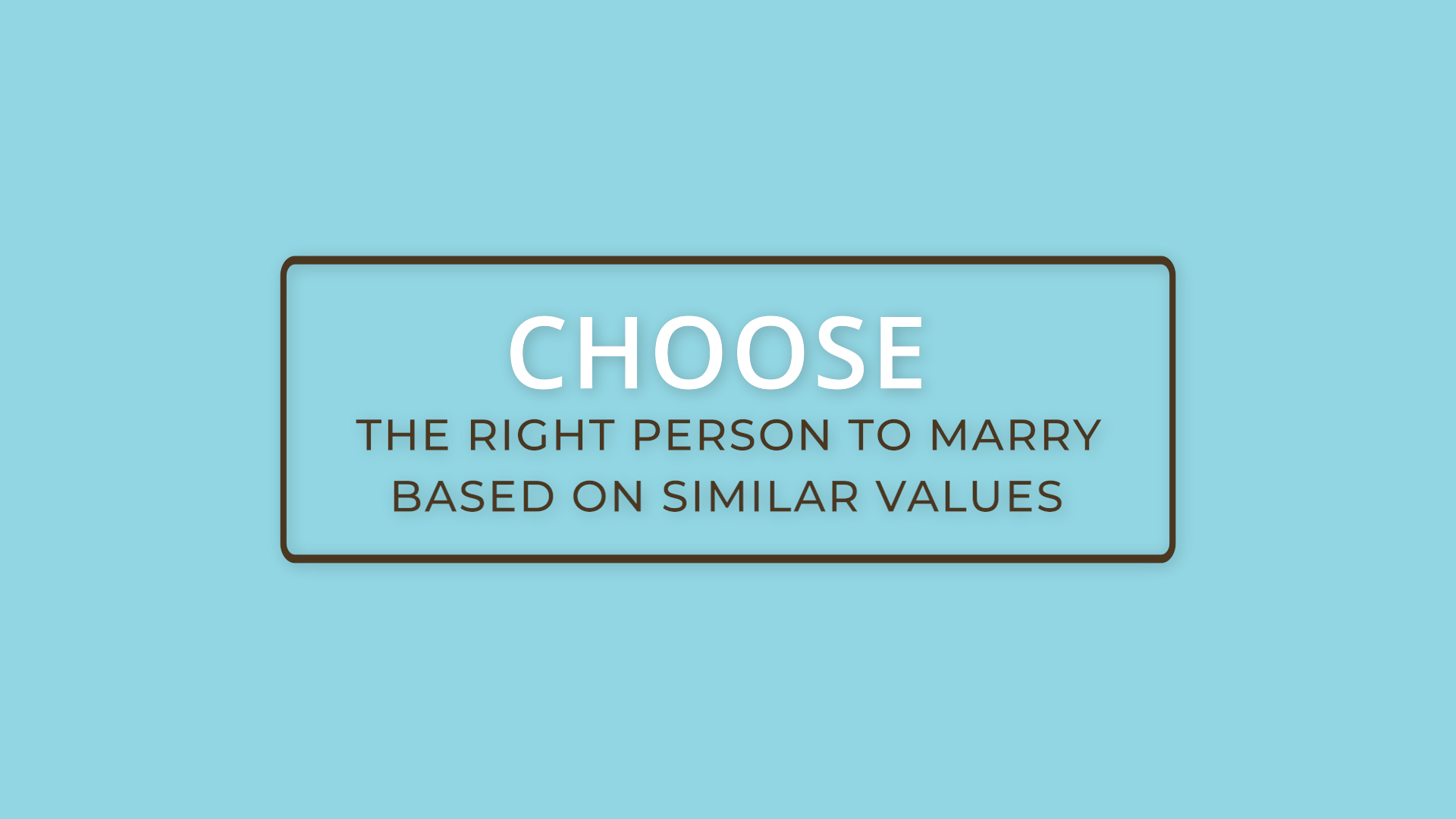 Choosing who to marry based on similar values